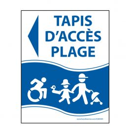 "Panneau ""Tapis d'accès plage"" bleu - PVC - flèche gauche - 3 dimensions"