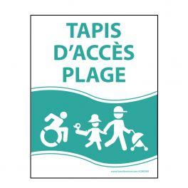 """Panneau """"Tapis d'accès plage"""" vert - PVC - 3 dimensions"""