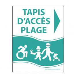 """Panneau """"Tapis d'accès plage"""" vert - PVC - flèche droite - 3 dimensions"""