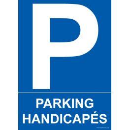 """Panneau """" Parking Handicapés"""""""