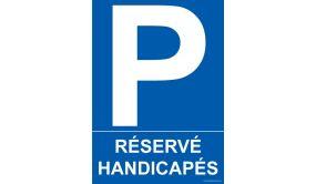 Panneau Parking - Réservé Handicapés - + Picto Handicapé