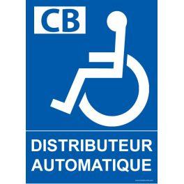 """Panneau """"Distributeur Automatique"""" + Picto handicapé"""