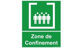 Panneau Zone de confinement avec texte - 25 x 30 cm