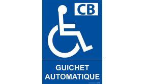 Panneau Guichet automatique pour personnes handicapées et à mobilité réduite PMR