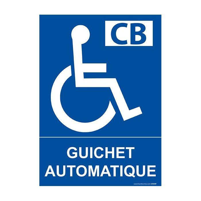 """Panneau signalétique """"Guichet automatique pour personnes handicapées et à mobilité réduite PMR"""""""