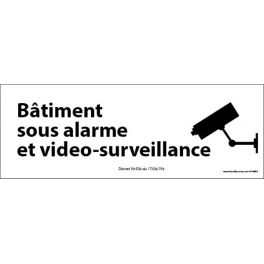 """Panneau d'information """" Bâtiment sous alarme et vidéo-surveillance"""""""