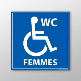 """Panneau signalétique """"WC Femmes"""" PMR"""