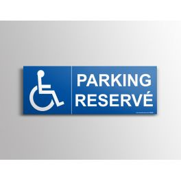 """Signalisation """"Parking Réservé"""" + picto handicapé"""