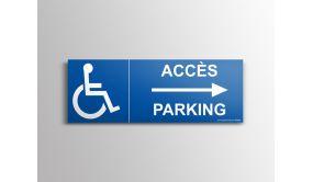 """Signalisation """"Accés parking"""" Handicapé, flèche à droite"""