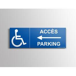 """Signalisation """"Accès parking"""" PMR, flèche à gauche"""