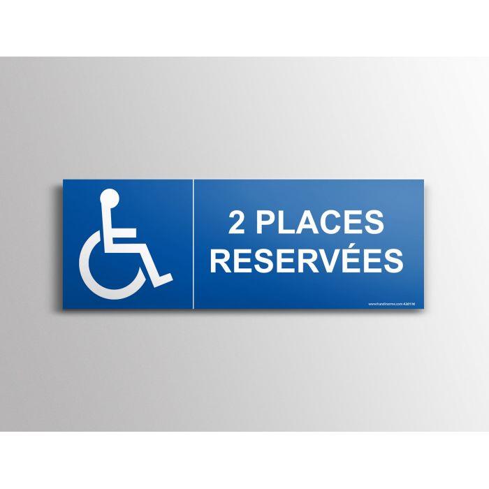 """Signalisation """" 2 Places réservées"""" Handicapé"""