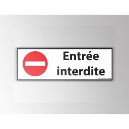 Signalisation Entrée interdite