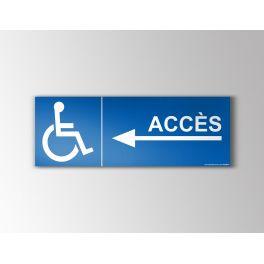 """Signalétique """"Accès"""" Handicapé Flèche vers la gauche"""