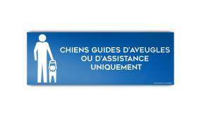 Panneau CHIENS GUIDES OU D'ASSISTANCE UNIQUEMENT - modèle 2