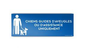 Panneau CHIENS GUIDES OU D'ASSISTANCE UNIQUEMENT - modèle 4