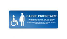 Signalétique Caisse prioritaire aux personnes en situation de handicap