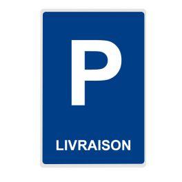 Panneau Parking LIVRAISON - plat