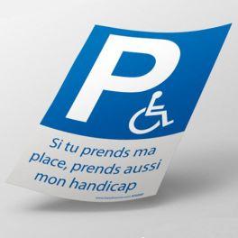 """Stickers """"Si tu prends ma place, prends aussi mon handicap"""""""