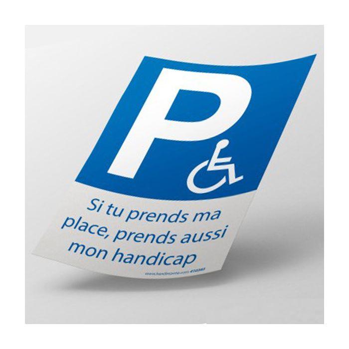 Stickers - Si tu prends ma place, prends aussi mon handicap