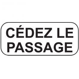 Panonceaux de circulation - Cédez le passage - Texte