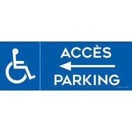 Panneau Parking Accès flèche gauche parking logo PMR