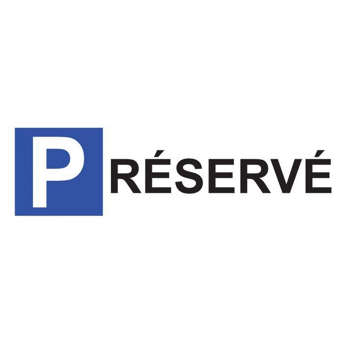 Panneau de parking en aluminium - P RESERVE
