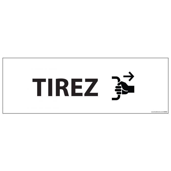 Signalisation d'information - TIREZ - 210 x 75 mm BLANC