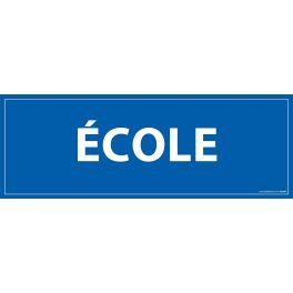 Signalisation information - ECOLE - fond bleu 210 x 75 mm