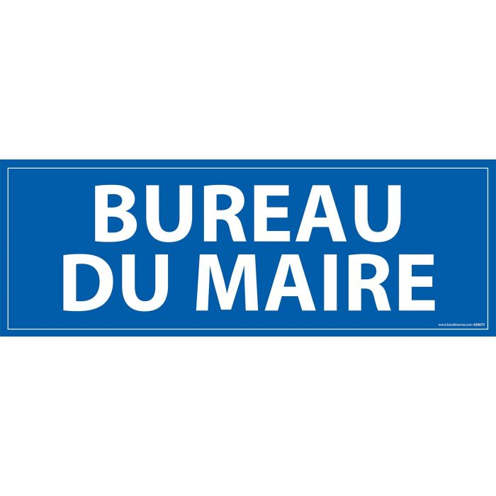 Signalisation information - BUREAU DU MAIRE - fond bleu 210 x 75 mm