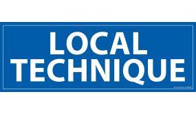 Signalisation information - LOCAL TECHNIQUE - fond bleu 210 x 75 mm
