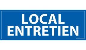 Signalisation information - LOCAL ENTRETIEN - fond bleu 210 x 75 mm