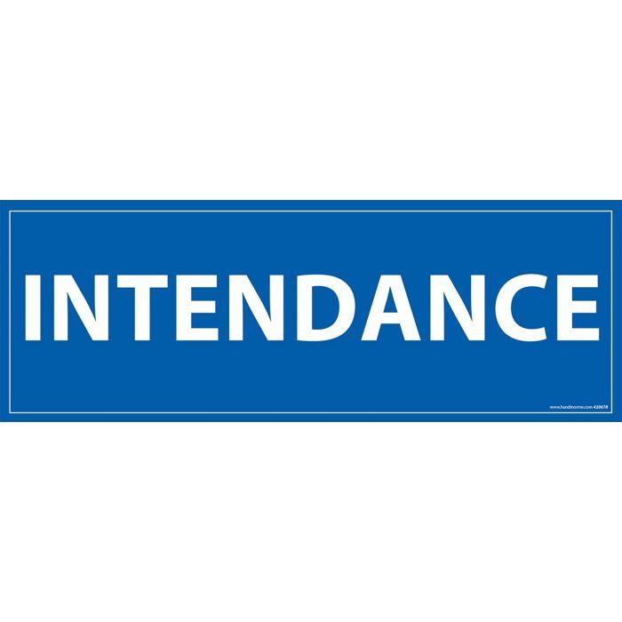 Signalisation information - INTENDANCE - fond bleu 210 x 75 mm