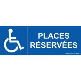 """Signalisation """"Places réservées"""" handicapé"""