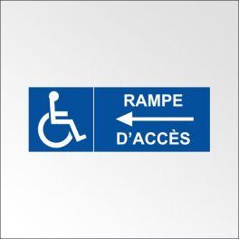 """Signalisation """"Rampe d'accès""""flèche à gauche + picto handicapé"""