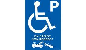 """Panneau handicapé """"Enlèvement en cas de non respect"""""""