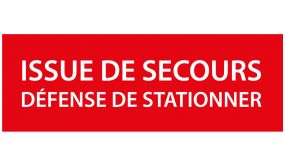 Panneau Issue de Secours, Défense de Stationner