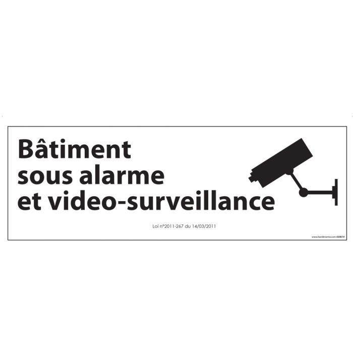 Panneau d'information Bâtiment sous alarme et vidéo-surveillance