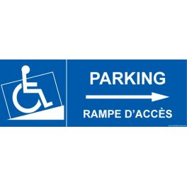 """Signalisation handicapé """" Parking, rampe accès"""" Flèche droite"""
