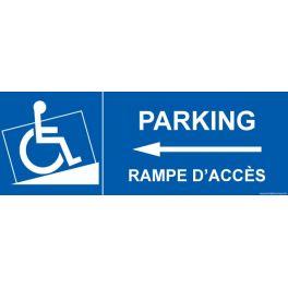 """Signalisation handicapé """" Parking, rampe accès"""" Flèche gauche"""