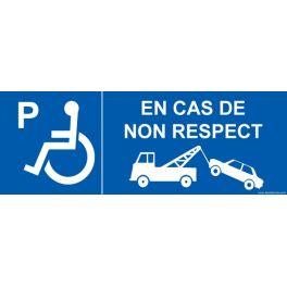 """Signalisation P handicapé """"En cas de non respect"""""""