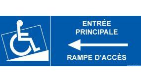 """Panneau signalétique """"Entrée principale avec rampe d'accès"""" flèche vers la gauche"""