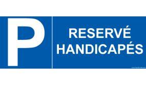 Signalétique Réservé handicapé + Lettre P