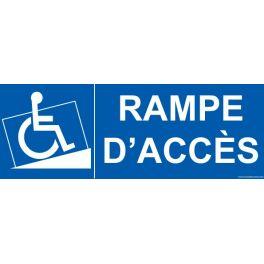 """Signalétique Handicapé """" Rampe d'accès"""""""
