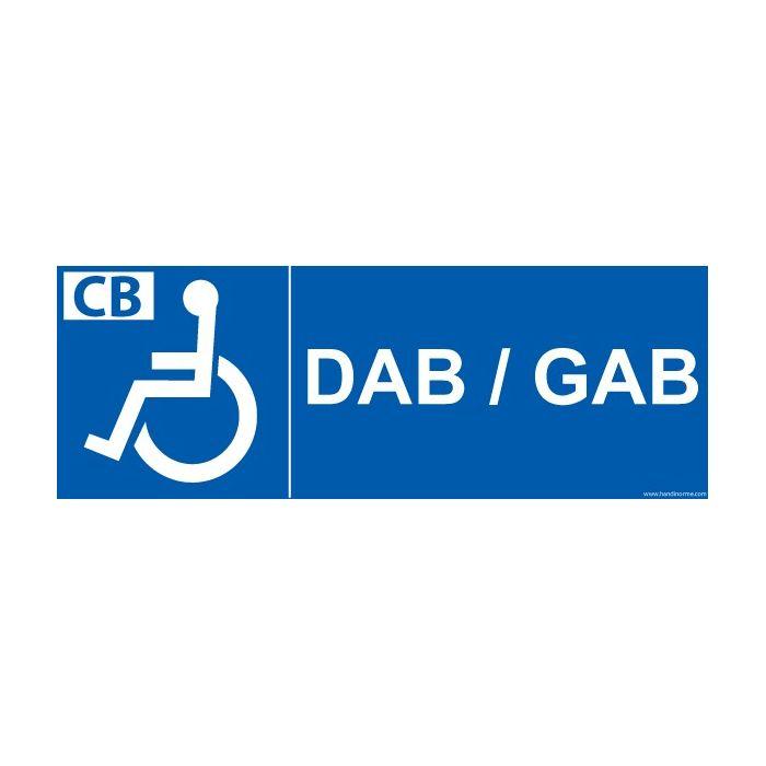 """Signalétique """"DAB/GAB"""" + picto Handicapé"""