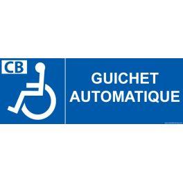"""Signalétique """"Guichet automatique"""" pour handicapé"""