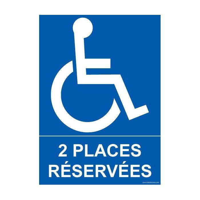 """Panneau Parking """"2 places réservées"""" + Picto Handicapé"""
