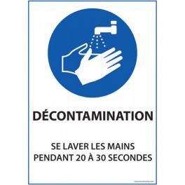 panneau Autocollant Décontamination - se laver les mains pendant 20 à 30 sec