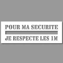 Pochoir Ligne de Sécurité - Pour ma sécurité, je respecte les 1m