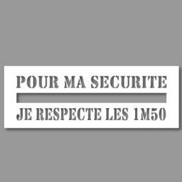 Pochoir Ligne de Sécurité - Pour ma sécurité, je respecte les 1m50