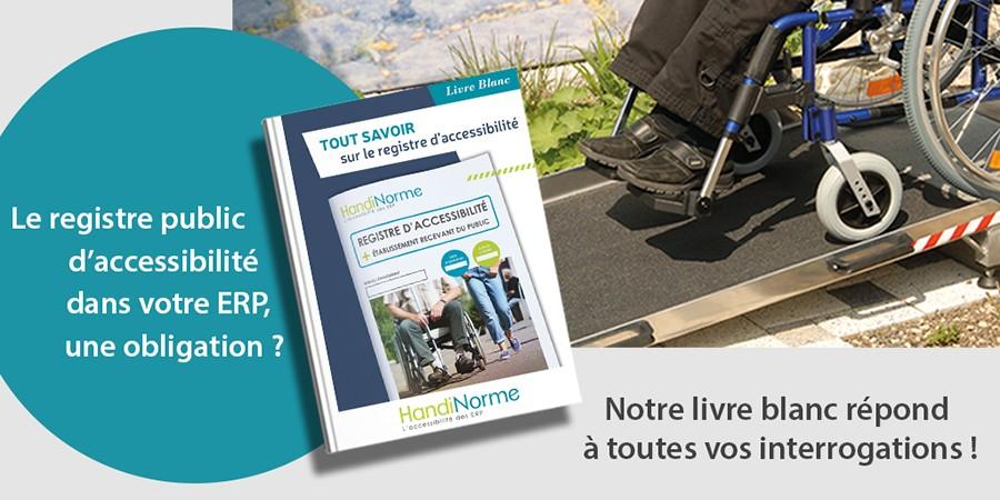 Téléchargez notre livre blanc sur le registre public d'accessibilité